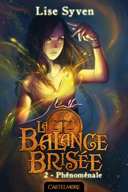 La Balance Brisée - Phénoménale