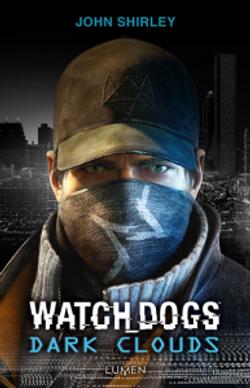 Watch Dogs - Dark Clouds