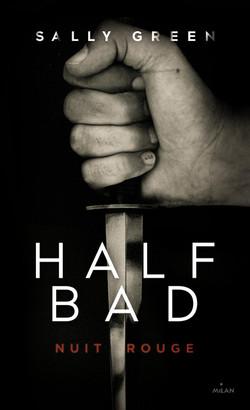 Half Bad : 2. Nuit Rouge