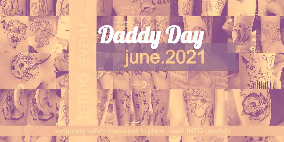 Daddy Day . 2021 . tattoo event