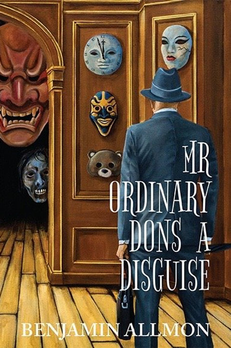 Mr Ordinary Dons a Disguise