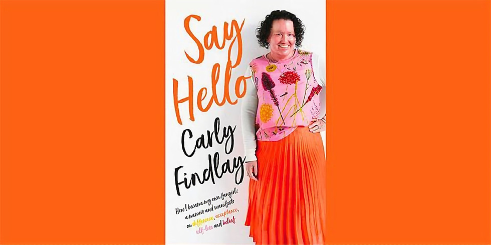 Say Hello with Carly Findlay- WEBINAR