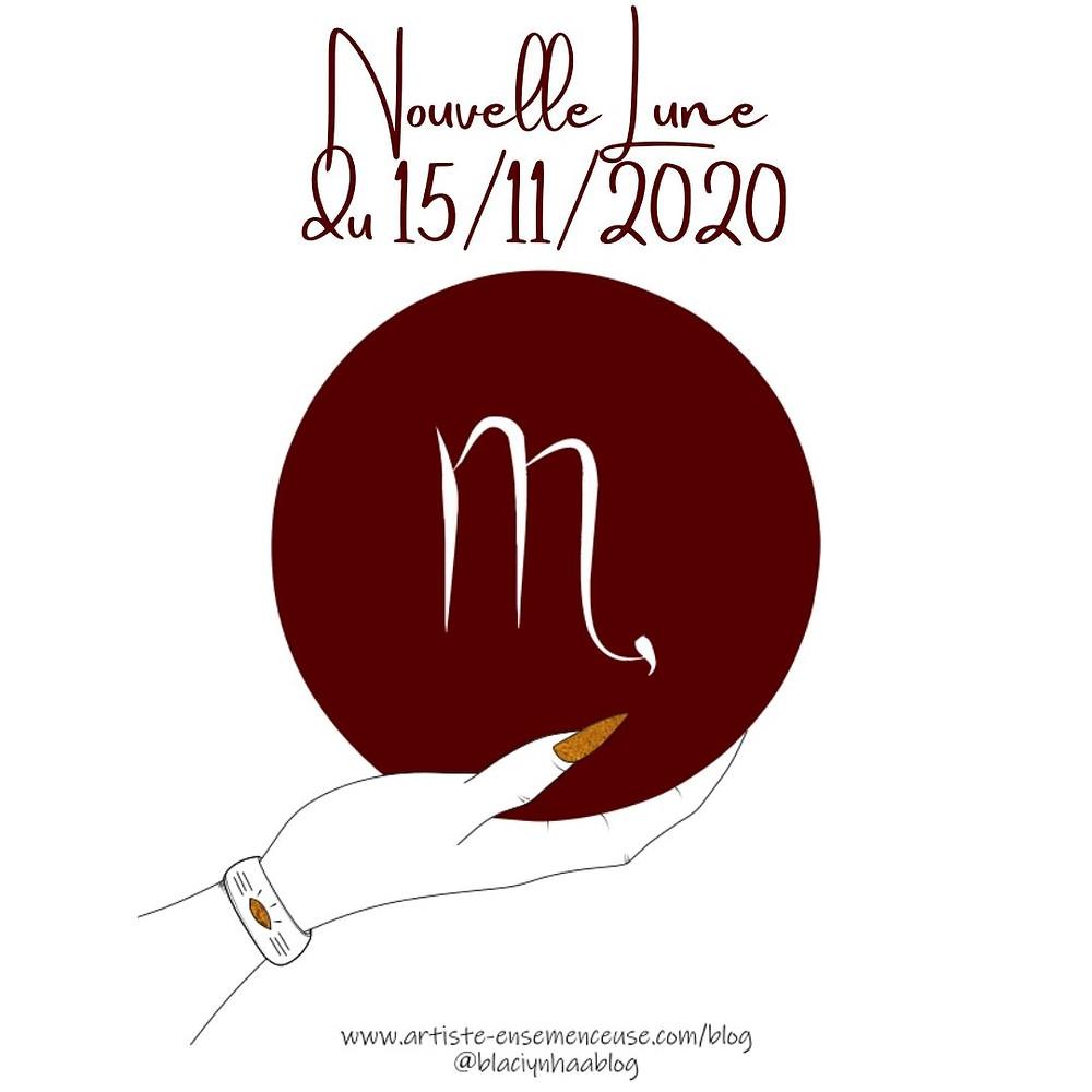 nouvelle lune 15 novembre 2020 en Scorpion blaçiy nhaa @blaciynhaablog