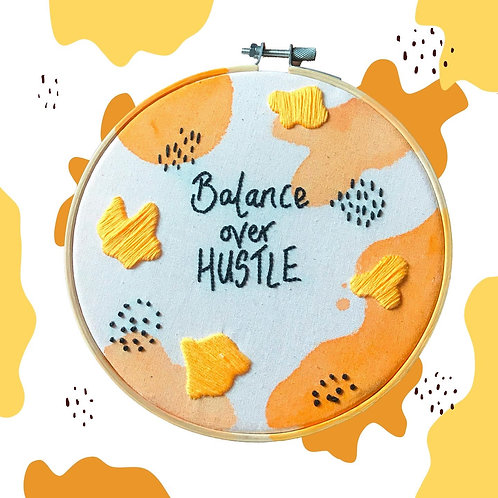 "Balance over Hustle 7"" Hoop Art"
