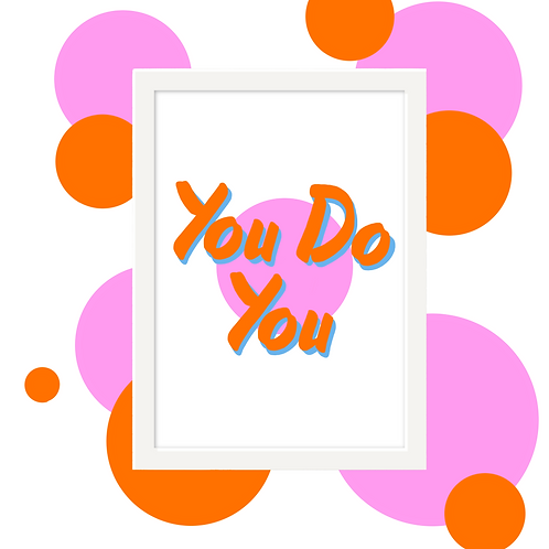 'You Do You' Wall Art
