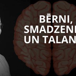 Lekcija: Bērni, smadzenes un talants