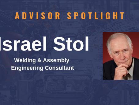Advisor Spotlight - Israel Stol (Welding & Assembly Engineer)