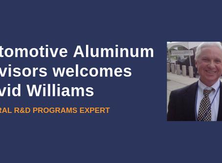 Automotive Aluminum Advisors Welcomes Federal R&D Programs Expert David Williams