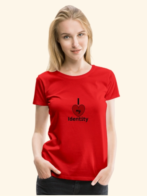 I Love My Identity T-shirt