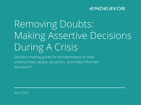 Removing Doubts: Making Assertive Decisions During A Crisis