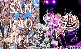 San Raquel / Starbelly / Mila Todd