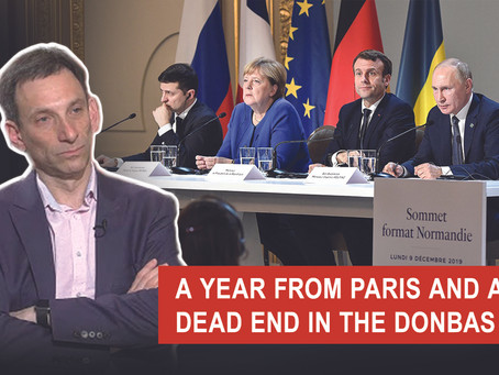 A YEAR FROM PARIS AND A DEAD END IN THE DONBAS | Vitaliy Portnykov
