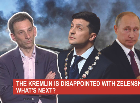 THE KREMLIN IS DISAPPOINTED WITH ZELENSKY. WHAT'S NEXT? | Vitaliy Portnykov