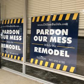 Dillon Homes Pardon Our Mess signs