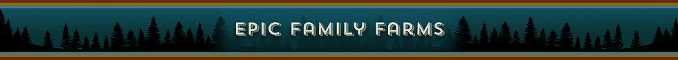 Epic Family Farms -medium- Banner 1920x170 – 2.jpg