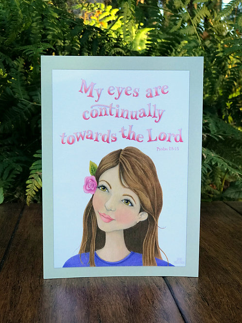 Eyes Towards the Lord Greeting Card
