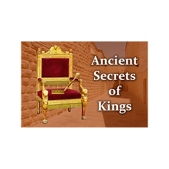 Ancient Secrets of Kings