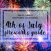 The Ultimate Southern California Fireworks Guide