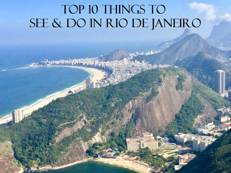 Top 10 Things to See & Do in Rio de Janeiro
