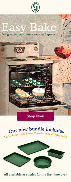 Easy Bake Campaign