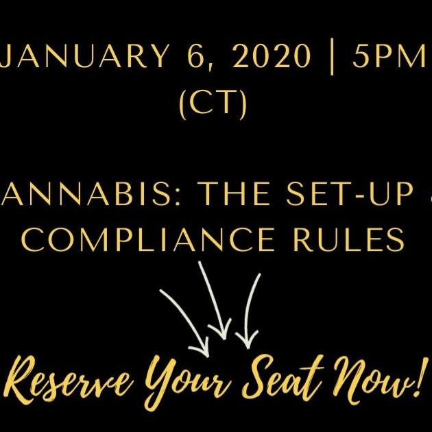 Cannabis: The Set-Up & Compliance Rules (WEBINAR)