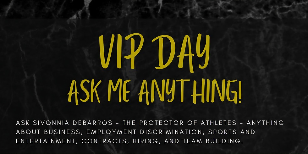 VIP Day: Ask Me Anything!
