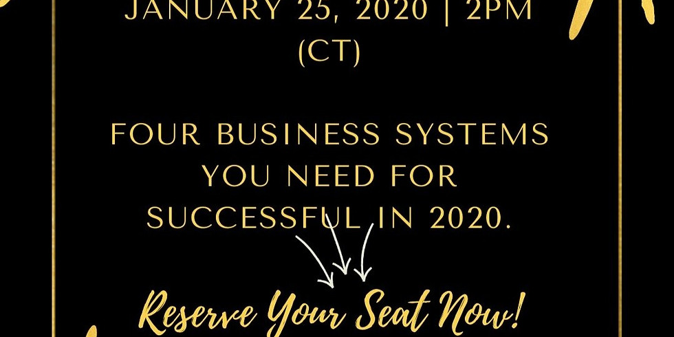 Four Business Systems You Need for Success in 2020 (WEBINAR)
