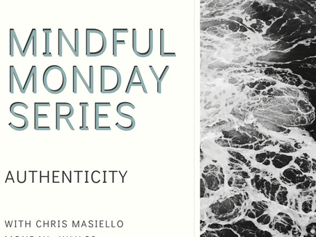 Mindful Monday: Authenticity