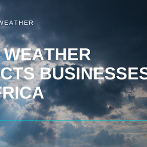 How Weather Impacts Businesses in Africa