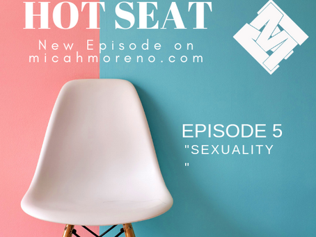 """Weekend Wrap Up, """"Hot Seat: Sexuality"""""""