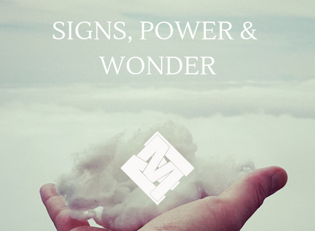 Signs, Power, and Wonder