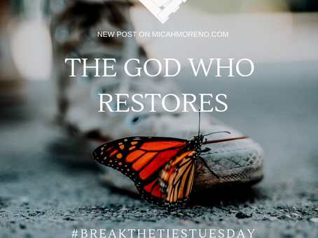 The God who Restores