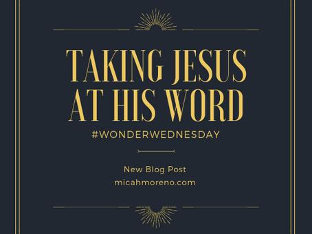 Taking Jesus at His Word