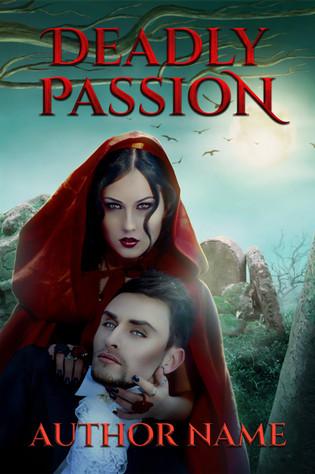 Deadly Passion Premade