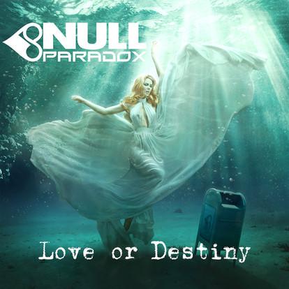 Null Paradox - Love or destiny