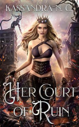 Her Court of Ruin
