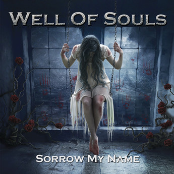 Well of Souls - Sorrow my name