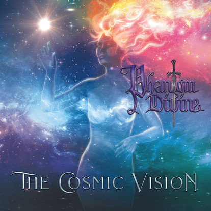 Phantom Divine - The Cosmic Vision
