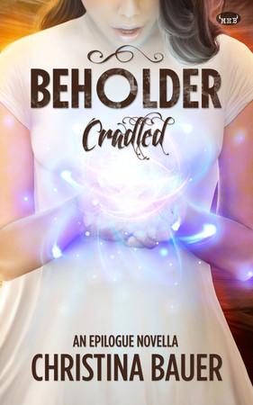Beholder Cradled