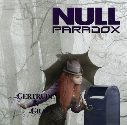 Null Paradox- Gertrude and Grace