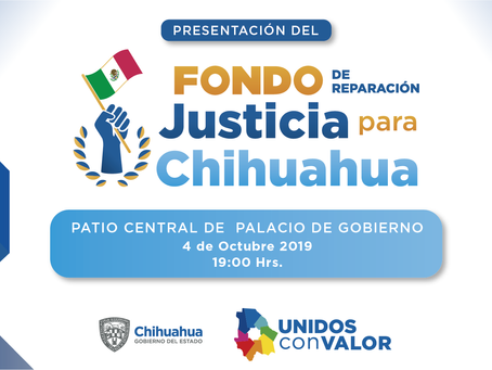 Recursos del Fondo de Reparación Justicia para Chihuahua serán para los más pobres