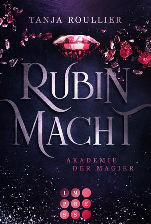 Rubinmacht, Tanja Roullier