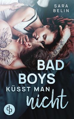 Bad Boys küsst man nicht, Sara Belin