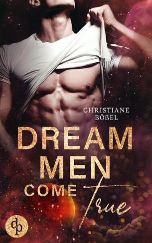 Dream Men Come True, Christiane Bößel