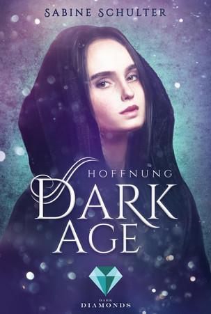 Dark Age - Hoffnung von Sabine Schulter