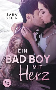 Ein Bad Boy mit Herz, Sara Belin