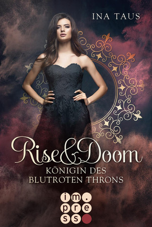 Königin des blutroten Throns (Rise & Doom 3) von Ina Taus