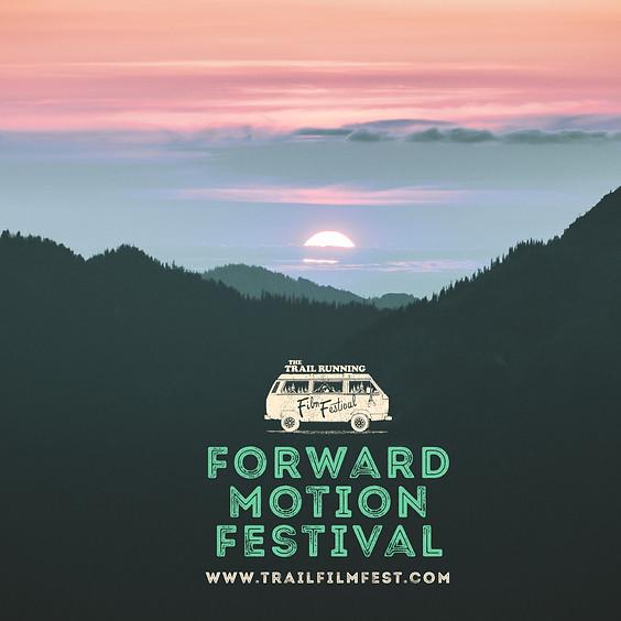 Forward Motion Festival