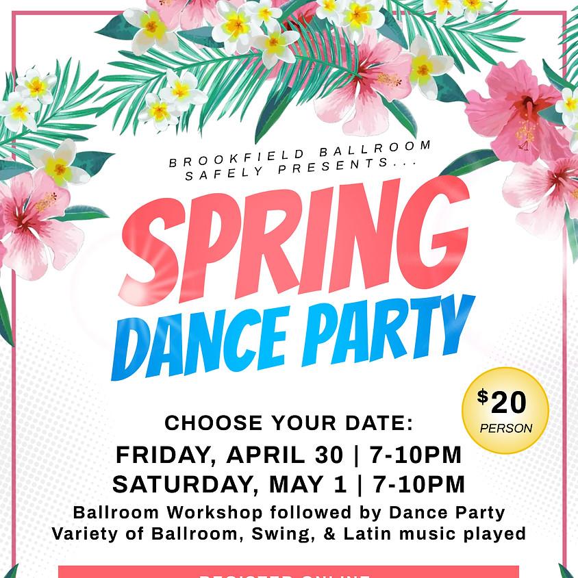 Friday April 30 Dance Party w/Ballroom Workshop