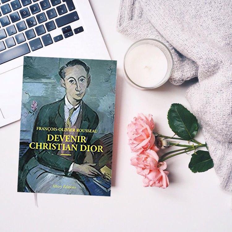 Devenir Christian Dior, François-Olivier Rousseau